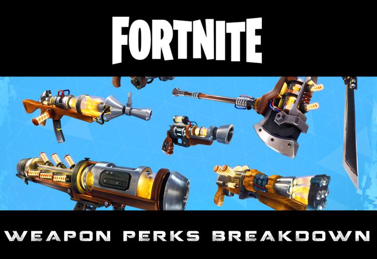 fortniteweapons perk